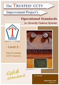TRUSTED CCTV Operational Standards (Part 2) - for existing Security Camera systems